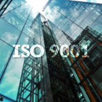 ISO 9001 – Our latest target